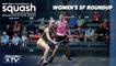 Squash: British Nationals 2021 - Women's Semi Final Roundup