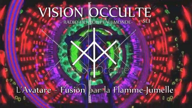Vision Occulte - Fusion Par La Flamme Jumelle