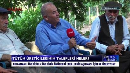 Üreten Türkiye - 07 Ağustos 2021 - Cenk Özdemir - Adıyaman - Ulusal Kanal