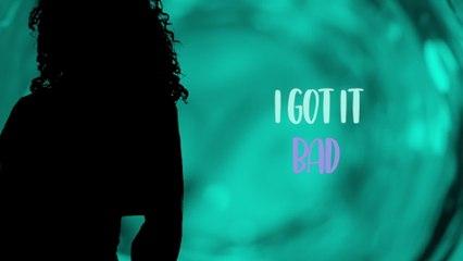 Mikhalé Jones - I Got It Bad