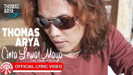 Thomas Arya - Cinta Lewat Maya [Official Lyric Video HD]