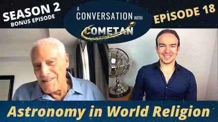 A Conversation with Cometan & Professor Michael York | Season 2 Episode 18 | Astronomy in World Religion