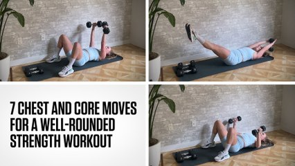 7 Chest and Core Moves for a Well-Rounded Strength Workout