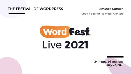 WordFest Live - Amanda Gorman - Chair Yoga for Remote Workers