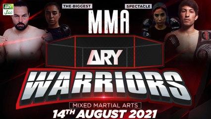 Pakistan's Biggest MMA Event ARY Warriors - 14th August 2021 - ARY Zindagi