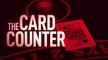 Martin Scorsese Presents The Card Counter Trailer  09/10/2021