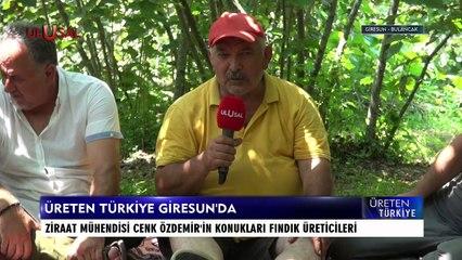 Üreten Türkiye - 15 Ağustos 2021 - Giresun - Cenk Özdemir - Ulusal Kanal