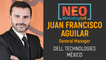 NEO Talk - Francisco Aguilar - Dell Technologies