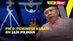 PM-9: Pemimpin kanan BN jadi pilihan