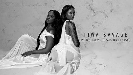 Tiwa Savage - Work Fada
