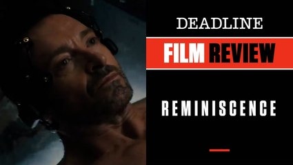 Reminiscence   Film Review