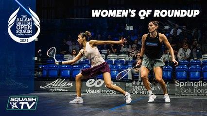 Squash: Allam British Open 2021 - Women's Quarter Final Roundup