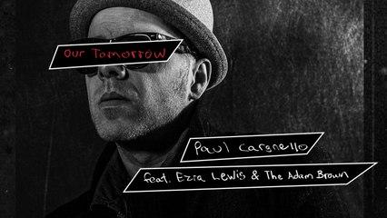 Paul Cargnello Ft. Ezra Lewis, The Adam Brown - Our Tomorrow