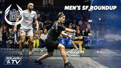 Squash: Allam British Open 2021 - Men's Semi Final Roundup