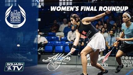 Squash: El Sherbini v Gohar - Allam British Open 2021 - Women's Final Roundup