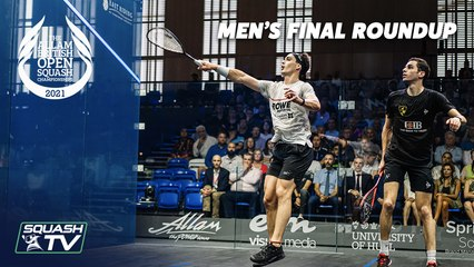 Squash: Farag v Coll - Allam British Open 2021 - Men's Final Roundup