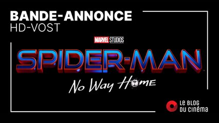 SPIDER-MAN - NO WAY HOME : bande-annonce [HD-VOST]