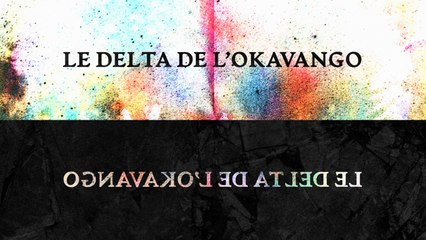 Oktoplut - Le delta de L'Okavango (Lyrics Video)