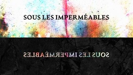 Oktoplut - Sous les imperméables (Lyrics Video)