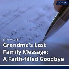 Grandma's Last Family Message: A Faith-filled Goodbye