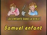 Samuel enfant - Annie Vallotton - Enseignement Biblique