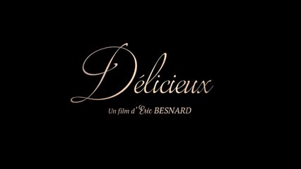 DÉLICIEUX (2019) HD 1080p x264 - French (MD)