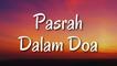 Pasrah Dalam Doa (Lyric)