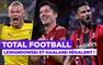 Total Football (30/08) : Lewandowski et Giroud régalent !