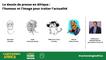 Le dessin de presse en Afrique : l'humour et l'image pour traiter l'actualité