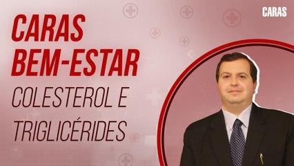 COLESTEROL E TRIGLICÉRIDES SÃO A MESMA COISA? DR. EDMO ATIQUE GABRIEL EXPLICA | CARAS BEM-ESTAR (2021)