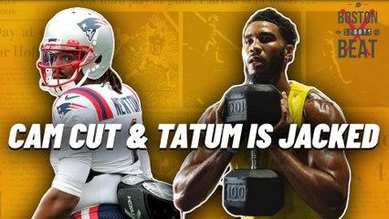 Cam Newton Cut | Jayson Tatum Is Jacked | Boston Sports Beat Powered by BetUS.com