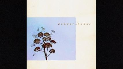Jabbar - Heder