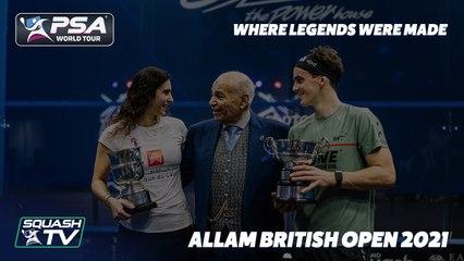 British Open Squash 2021 - Where Legends Were Made