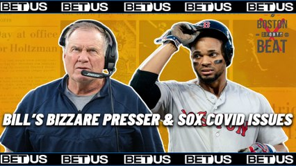 Belichick's Bizarre Press Conference & Red Sox COVID Concerns | Powered by @BetUS_Official