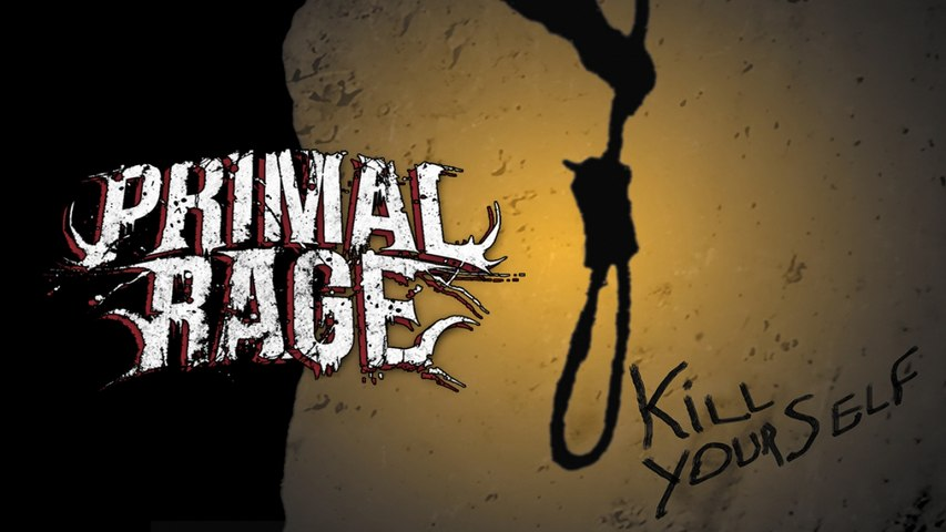 Primal Rage - Kill Yourself
