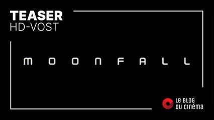 MOONFALL : teaser [HD-VOST]