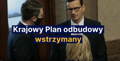 Krajowy Plan odbudowy wstrzymany