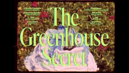 The Greenhouse Secret