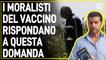 La contraddizione macroscopica che inchioda i moralisti del vaccino - Francesco Amodeo