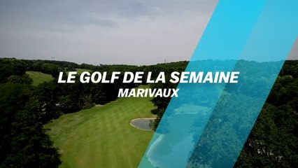 Golf de la semaine : Marivaux