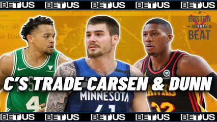 Celtics Acquire Juancho Hernangomez for Carsen Edwards and Kris Dunn