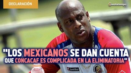 Los mexicanos se dan cuenta que Concacaf es complicada en la eliminatoria: Medford