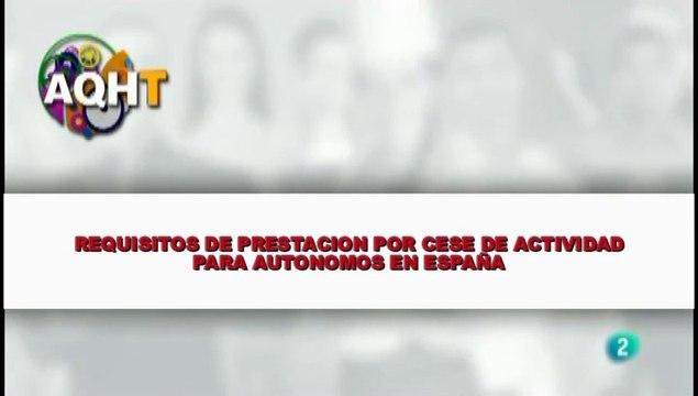 REQUISITOS DE PRESENTACION POR CESE DE ACTIVIDAD PARA AUTONOMOS EN ESPAÑA