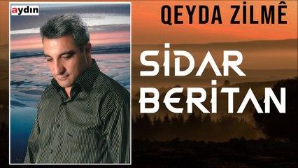 Sidar Beritan - Qeyda Zilmê (2021 © Aydın Müzik)