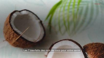 Les 7 bienfaits des noix de coco