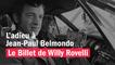 L'adieu à Jean-Paul Belmondo - Le billet de Willy Rovelli