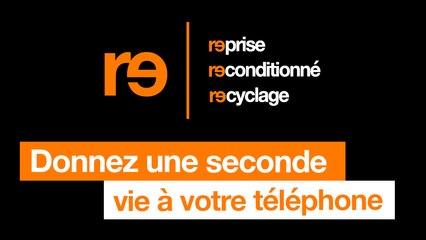 #ProgrammeRe - Donnez une seconde vie à votre téléphone - Orange