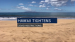 Hawaii Tightens Covid Restrictions