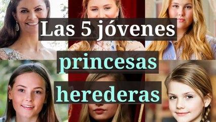 Las 5 jóvenes princesas herederas
