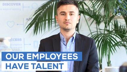 Our employees have talent - Cesur Yavuz